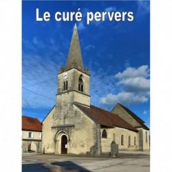 Le curé pervers histoire érotique