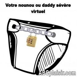 Votre nounou ou daddy sévère virtuel
